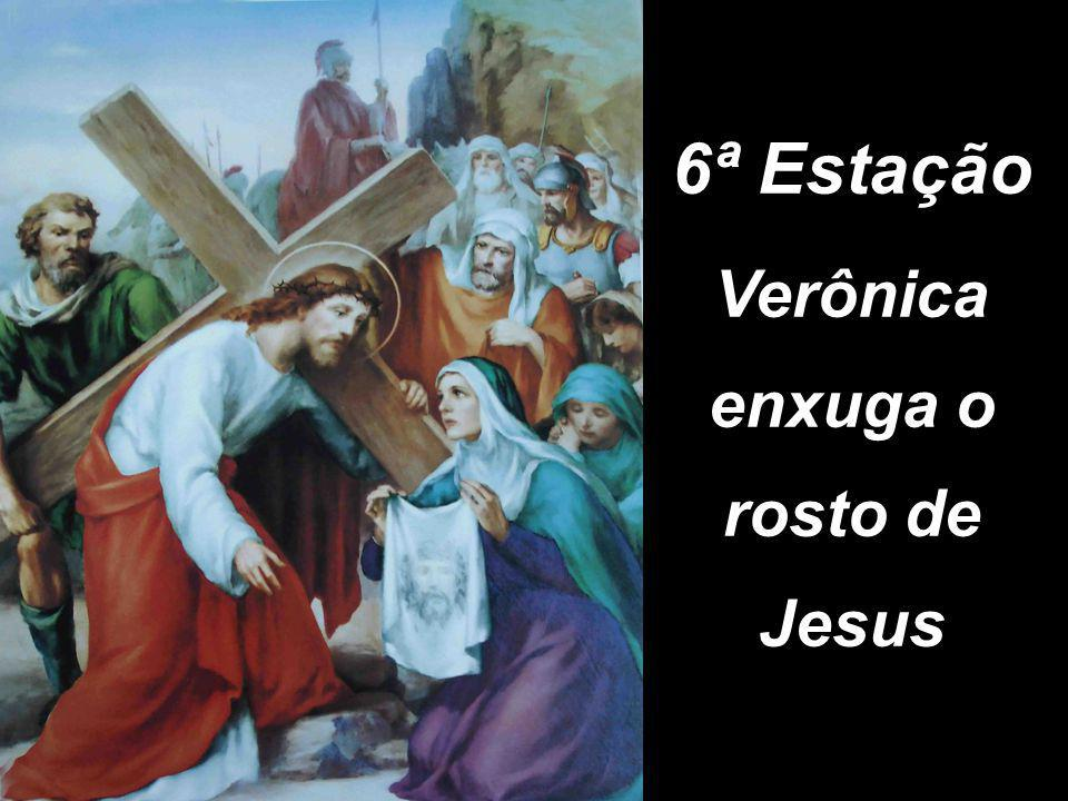6ª Estação Verônica enxuga o rosto de Jesus