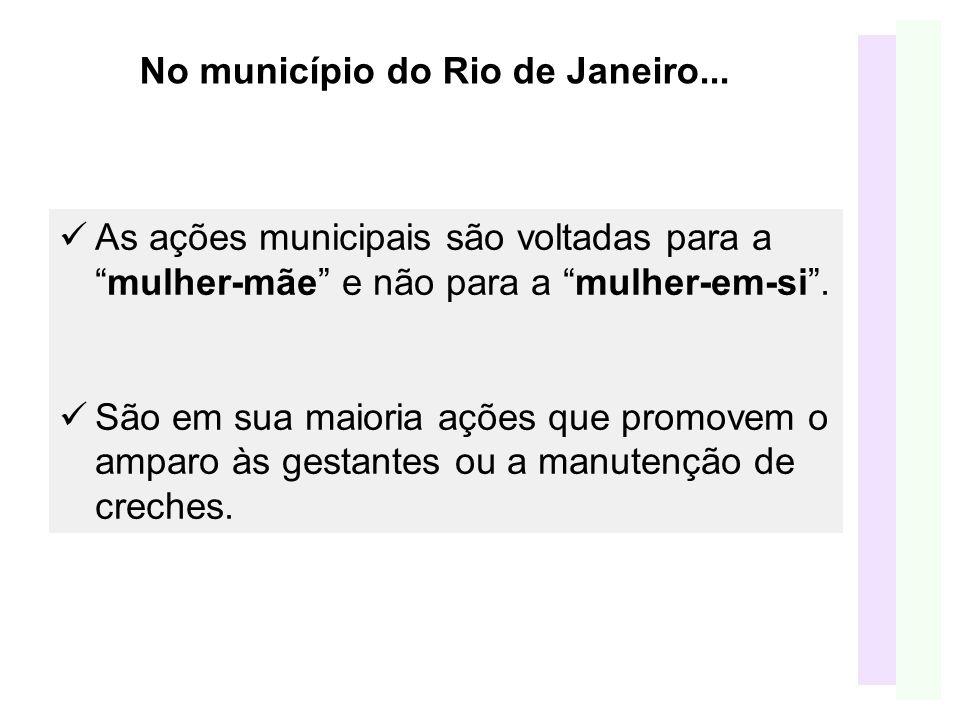 No município do Rio de Janeiro...