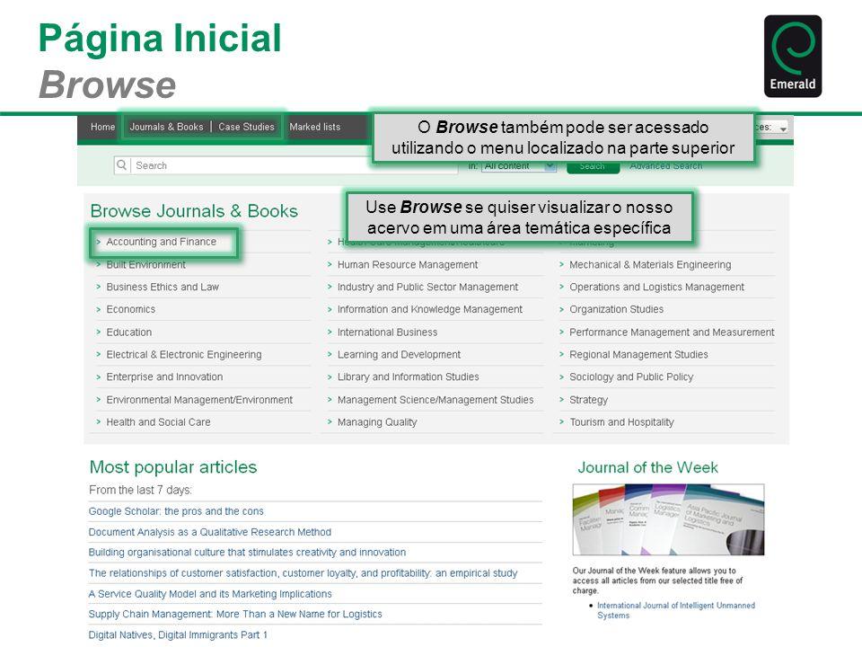 Página Inicial Browse Use Browse se quiser visualizar o nosso acervo em uma área temática específica O Browse também pode ser acessado utilizando o me