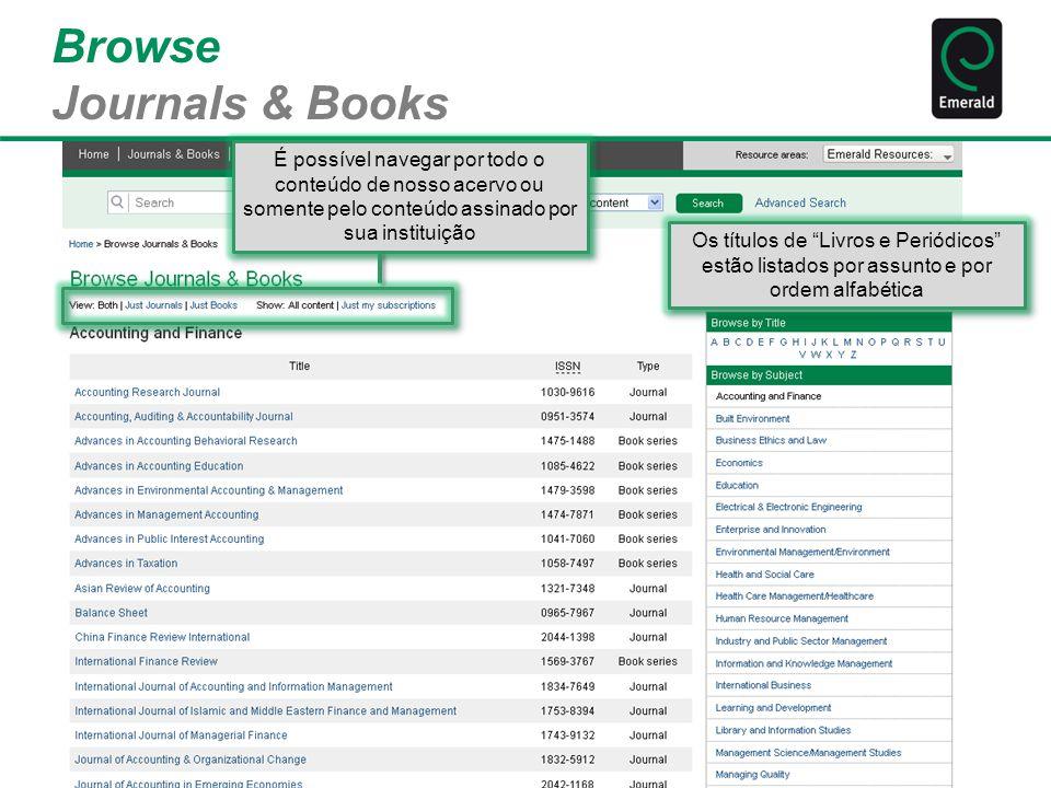 """Browse Journals & Books Os títulos de """"Livros e Periódicos"""" estão listados por assunto e por ordem alfabética É possível navegar por todo o conteúdo d"""