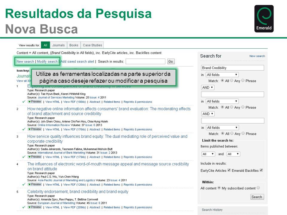Resultados da Pesquisa Nova Busca Utilize as ferramentas localizadas na parte superior da página caso deseje refazer ou modificar a pesquisa