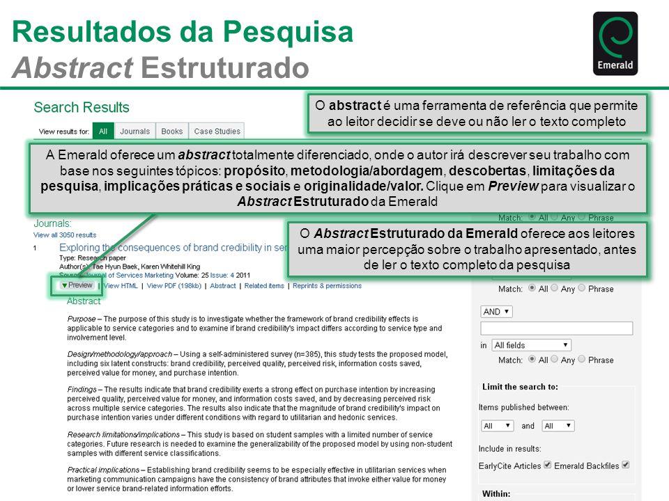 Resultados da Pesquisa Abstract Estruturado O abstract é uma ferramenta de referência que permite ao leitor decidir se deve ou não ler o texto complet