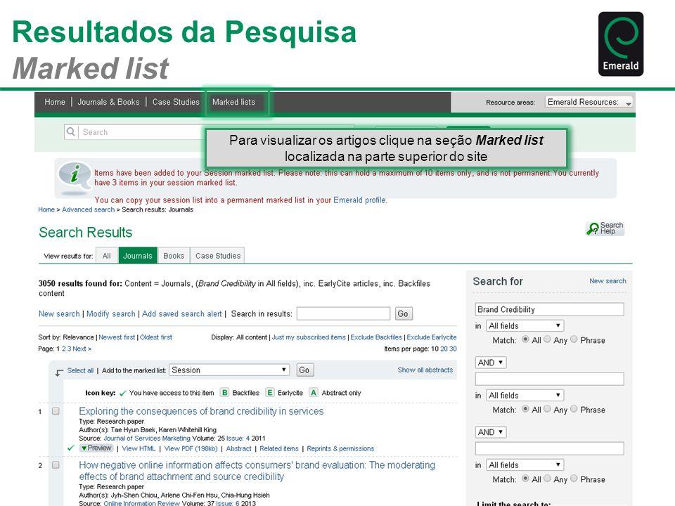 Resultados da Pesquisa Marked list Para visualizar os artigos clique na seção Marked list localizada na parte superior do site