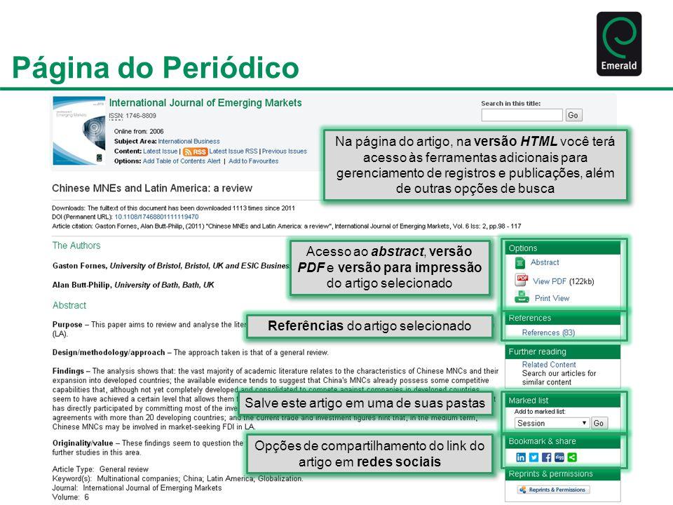 Página do Periódico Na página do artigo, na versão HTML você terá acesso às ferramentas adicionais para gerenciamento de registros e publicações, além