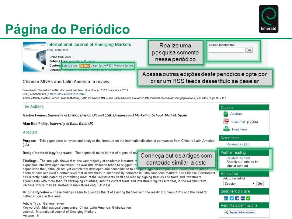 Página do Periódico Realize uma pesquisa somente nesse periódico Conheça outros artigos com conteúdo similar a este Acesse outras edições deste periód