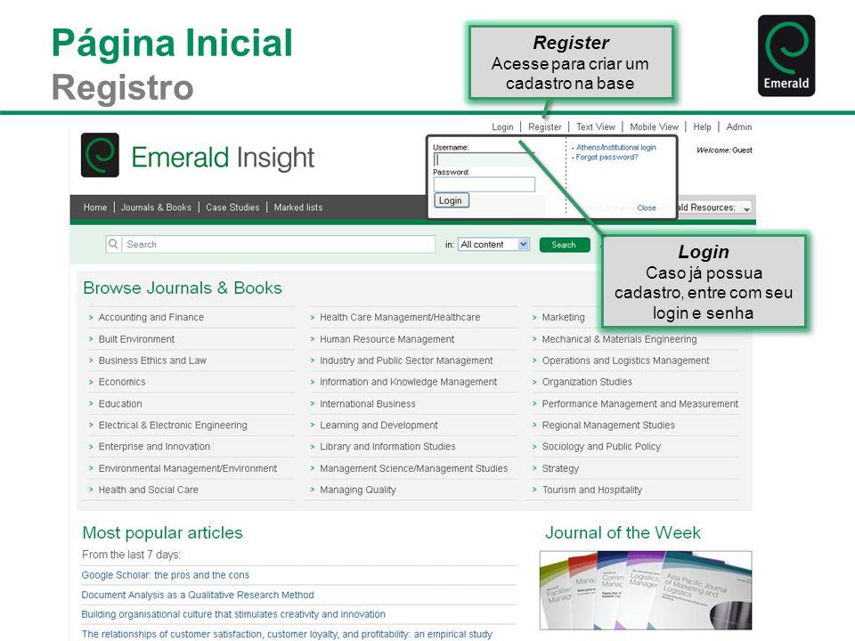 Página Inicial Áreas de Recursos Acesso à área de recursos específicos para diferentes tipos de usuários