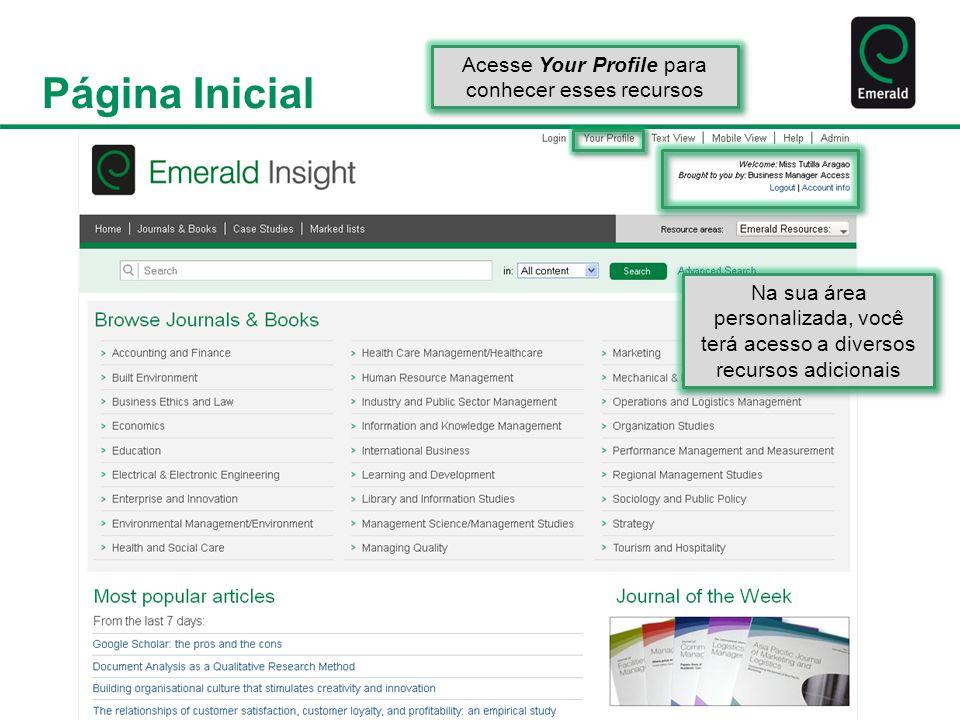Áreas Informativas Seu Perfil e Alertas Acesso ao formulário de cadastro no site e informações sobre as ferramentas disponíveis para quem realizar o cadastro