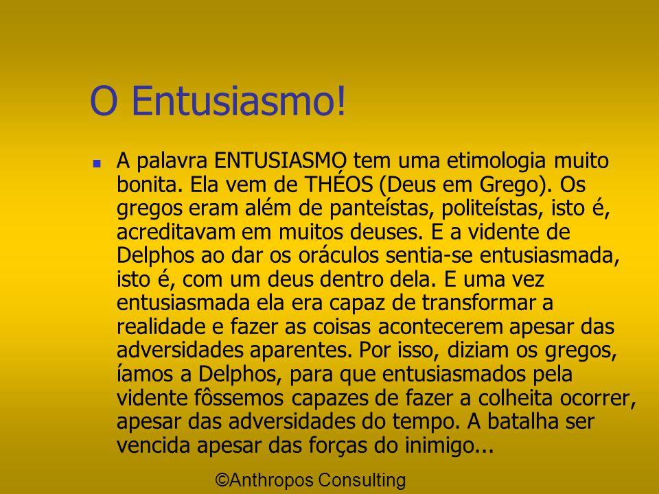 """Entusiasmo e Otimismo Nós não precisamos de pessoas """"Otimistas"""". O """"otimista"""" é um reativo! Ele diz: """"- Ouvi o discurso do presidente ontem à noite, f"""
