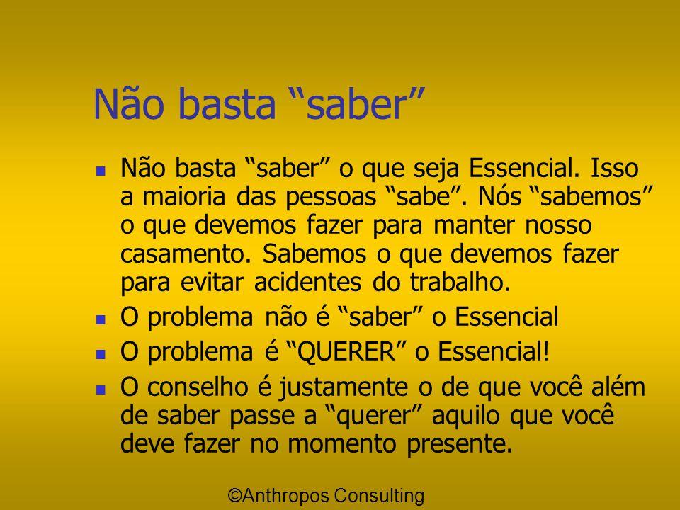 Defina Seus Objetivos Saiba o que é Essencial Saiba o que é Essencial Queira o Essencial Queira o Essencial