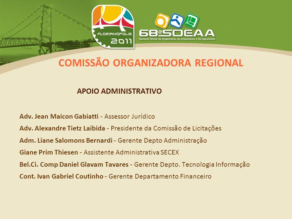 COMISSÃO ORGANIZADORA REGIONAL APOIO ADMINISTRATIVO Adv.