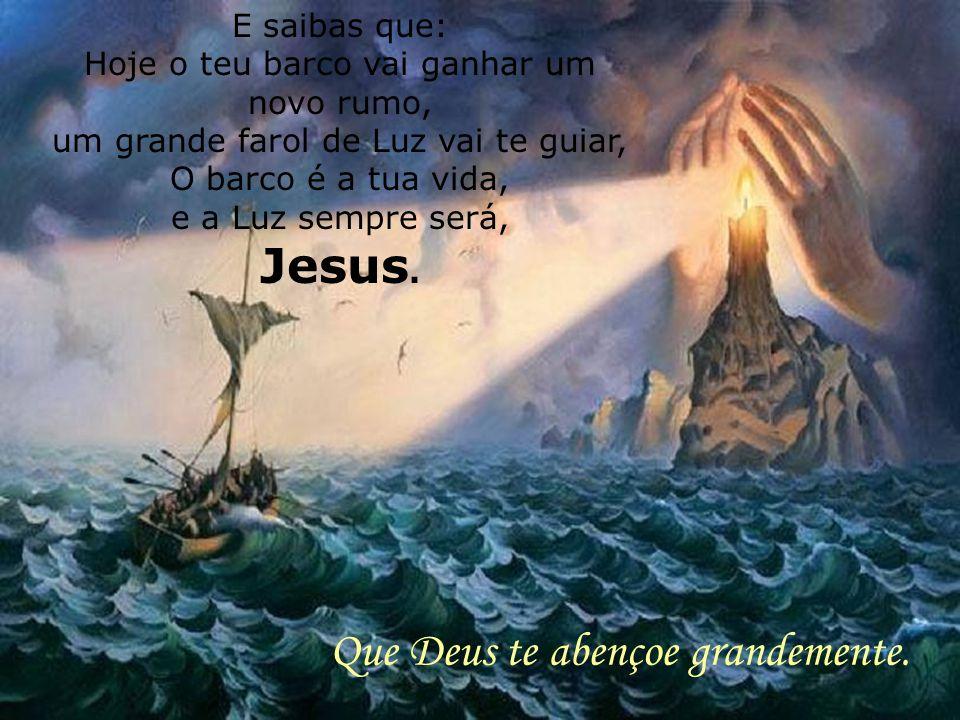 renove o teu acordo, teu contrato com Deus, e através de Jesus, o grande Capitão da nossa nau, entregues tudo o que é teu nas mãos Dele.