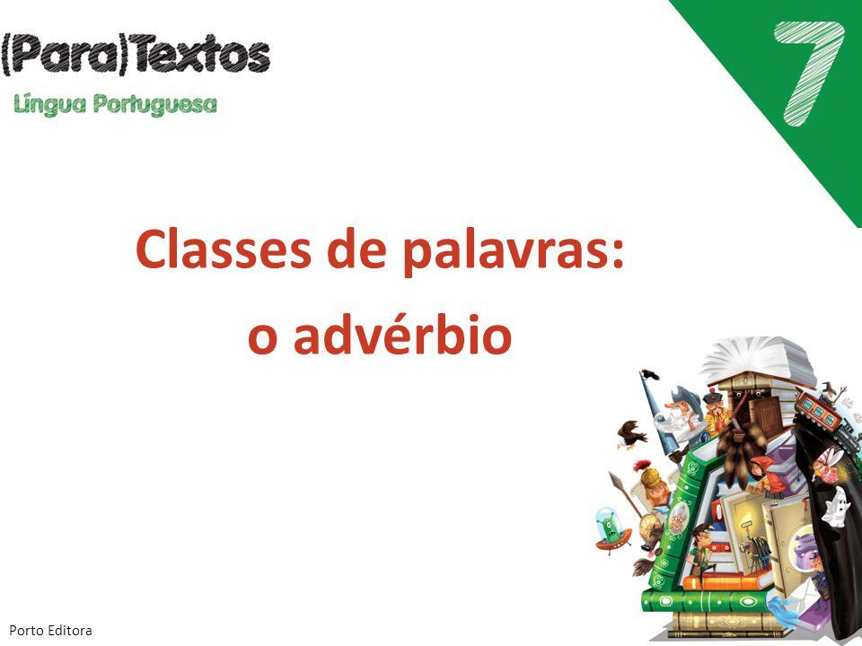 Classes de palavras: o advérbio Porto Editora