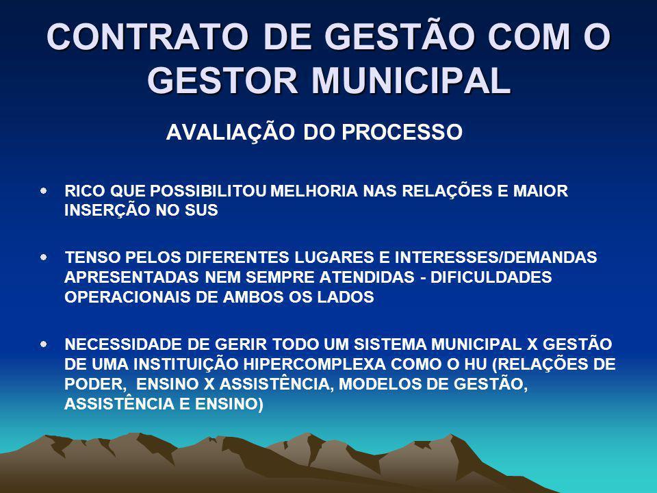 CONTRATO DE GESTÃO COM O GESTOR MUNICIPAL TAXA DE MORTALIDA MATERNA - 40 POR 100.000 NV TAXAS DE INFECÇÃO HOSPITALAR POR SETOR TAXA DE MORTALIDADE HOSPITALAR - 2 % SATISFAÇÃO DE USUÁRIO AMBULAT E INTERNAÇÃO =ACIMA DE 80% 3.