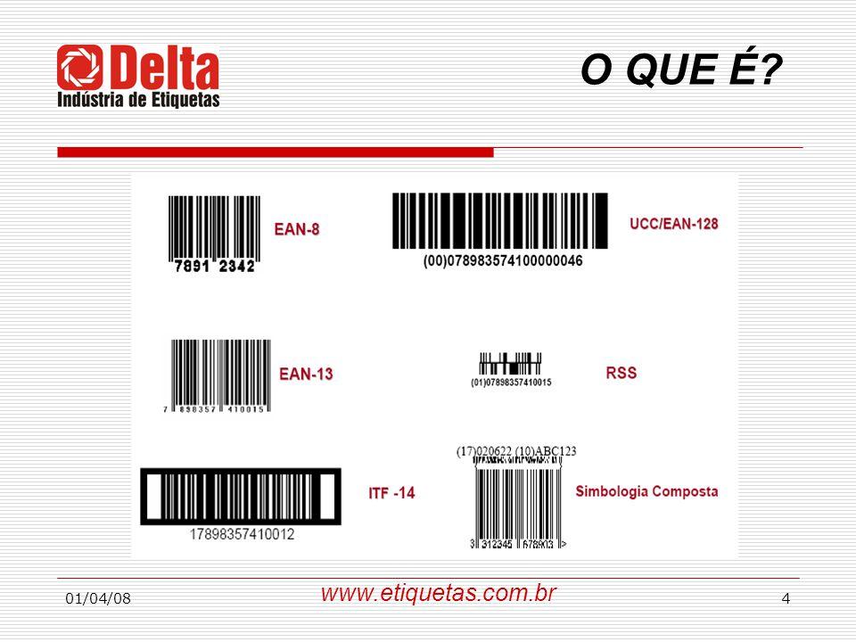 01/04/084 O QUE É? www.etiquetas.com.br