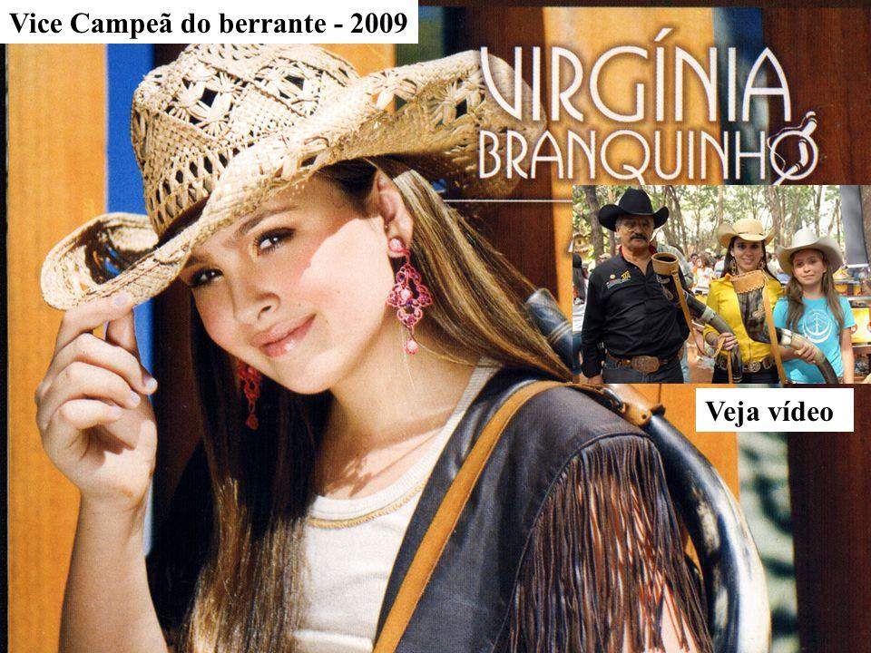 Veja vídeo Vice Campeã do berrante - 2009