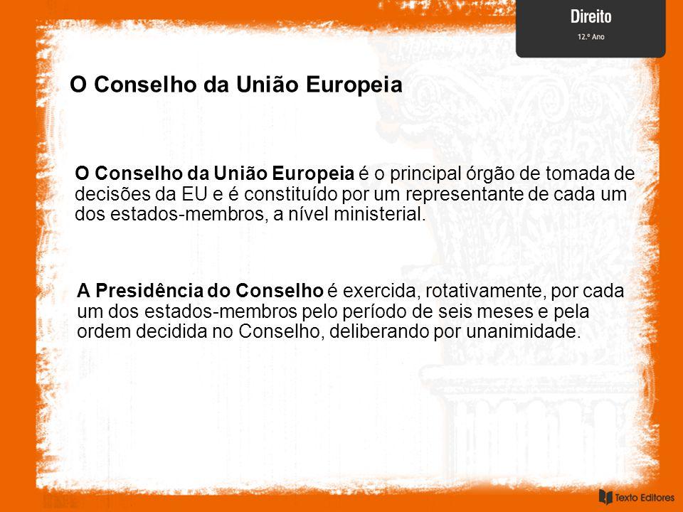 O Conselho da União Europeia O Conselho da União Europeia é o principal órgão de tomada de decisões da EU e é constituído por um representante de cada um dos estados-membros, a nível ministerial.