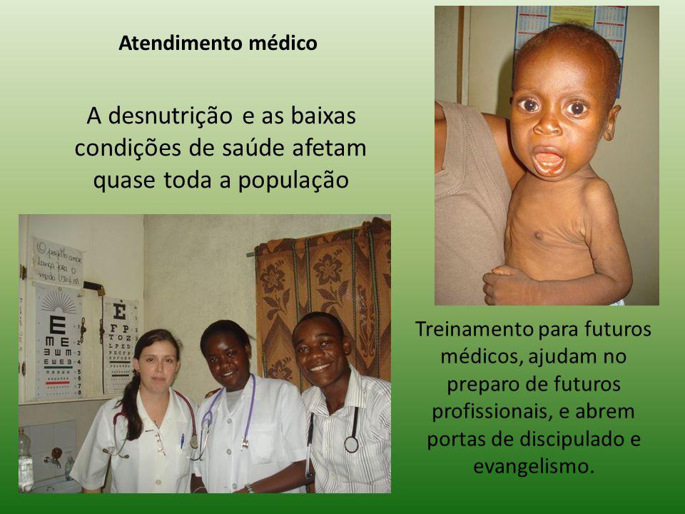 A desnutrição e as baixas condições de saúde afetam quase toda a população Treinamento para futuros médicos, ajudam no preparo de futuros profissionais, e abrem portas de discipulado e evangelismo.