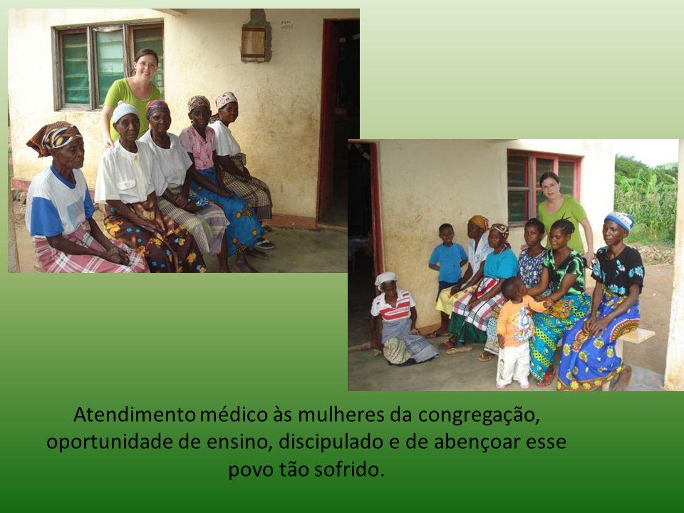 Atendimento médico às mulheres da congregação, oportunidade de ensino, discipulado e de abençoar esse povo tão sofrido.