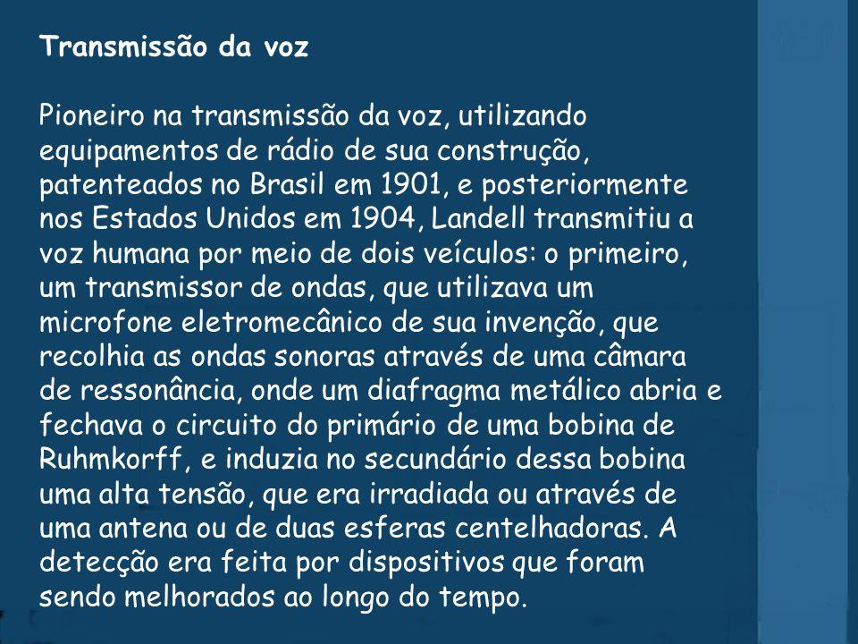 Diploma de Radioamador O Exército Brasileiro, em homenagem ao insígne cientista gaúcho, concedeu em 2005 a denominação histórica de