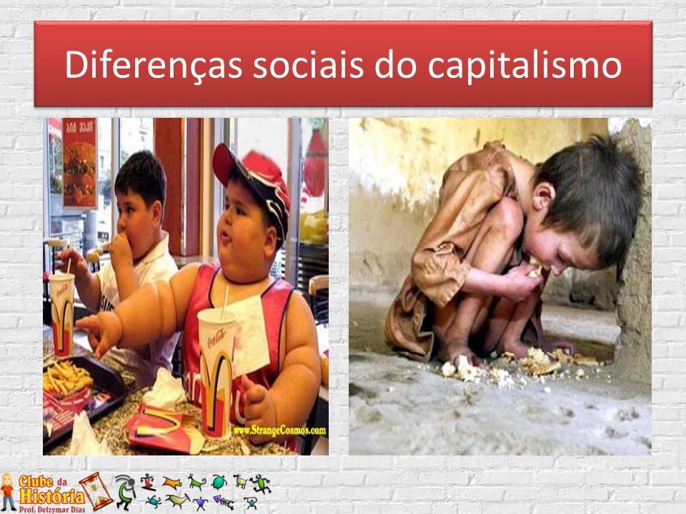 Diferenças sociais do capitalismo