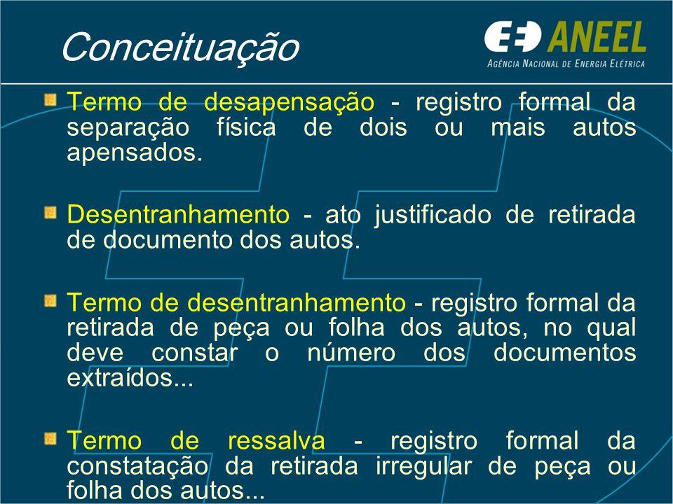 Conceituação Termo de desapensação - registro formal da separação física de dois ou mais autos apensados.