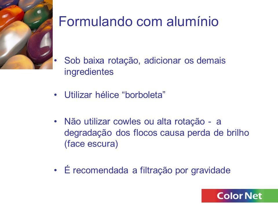 """Formulando com alumínio Sob baixa rotação, adicionar os demais ingredientes Utilizar hélice """"borboleta"""" Não utilizar cowles ou alta rotação - a degrad"""