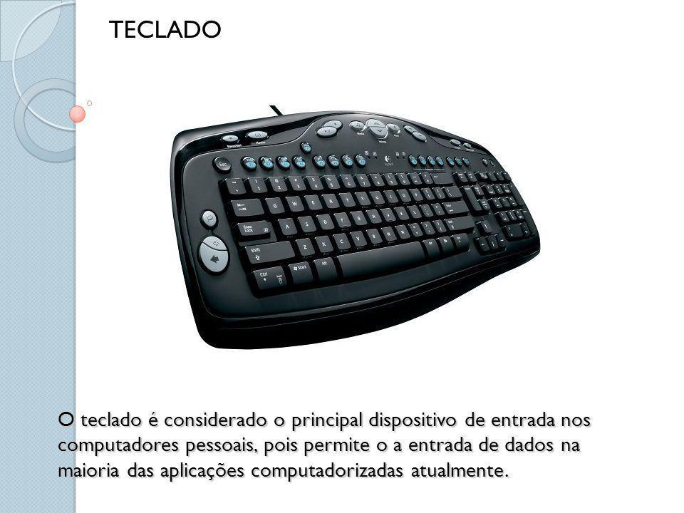 O teclado é considerado o principal dispositivo de entrada nos computadores pessoais, pois permite o a entrada de dados na maioria das aplicações comp