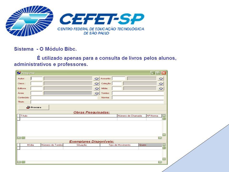 Sistema - O Módulo Bibc.