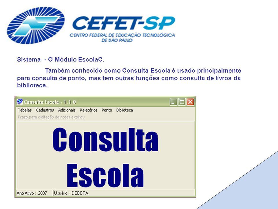 Sistema - O Módulo EscolaC.