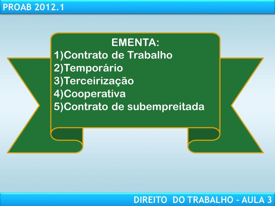 RESPONSABILIDADE CIVIL AULA 1 PROAB 2012.1 DIREITO DO TRABALHO – AULA 3 CONTRATO DE TRABALHO
