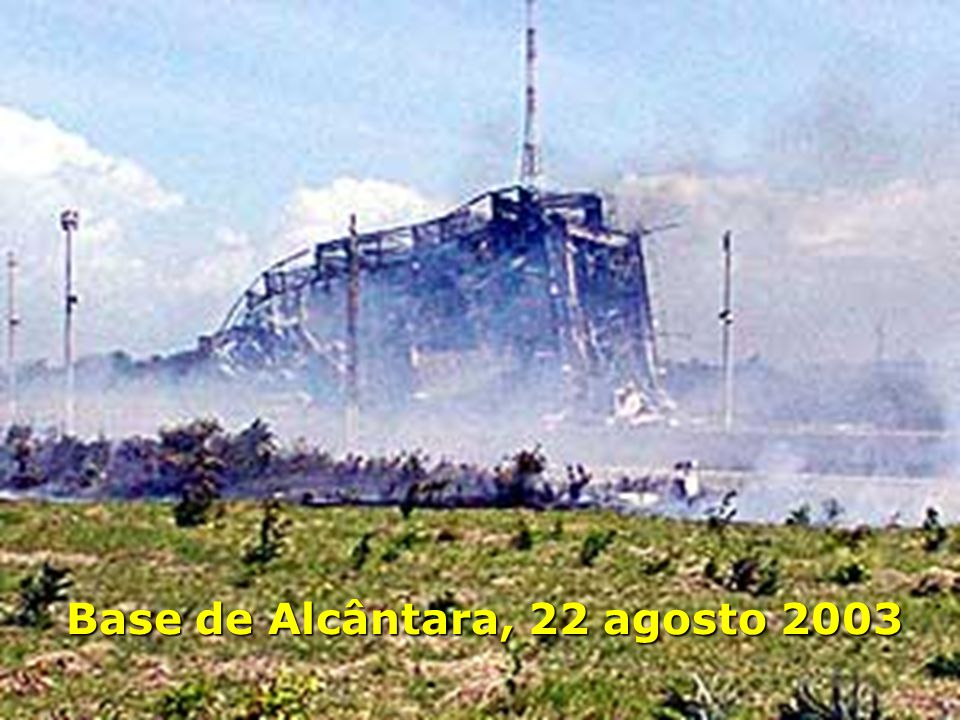 Base de Alcântara, 22 agosto 2003