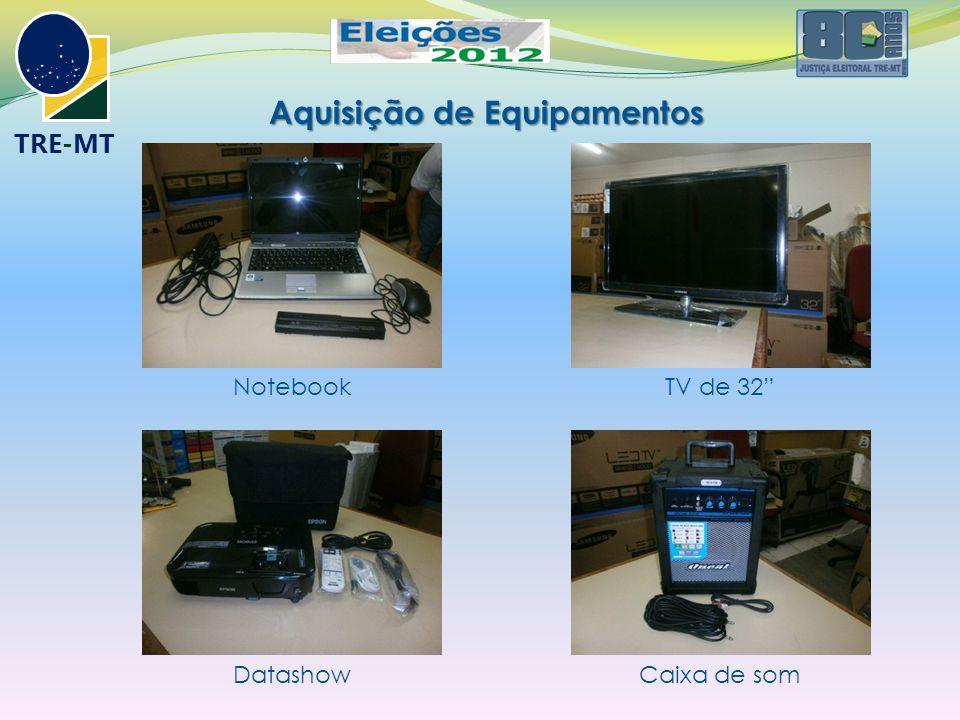 """TRE-MT Aquisição de Equipamentos NotebookTV de 32"""" DatashowCaixa de som"""