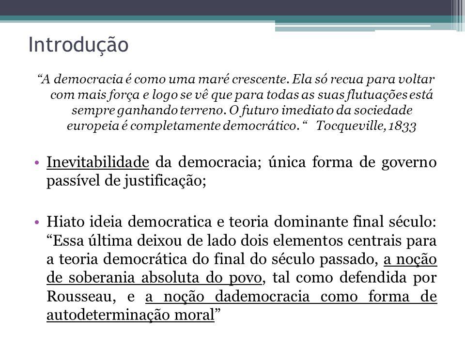 i)Discussão dos fundamentos morais da democracia Susposto: Se comparada com sistemas não-democráticos, democracia é o melhor; insuficiente Reintrodução do princípio da autonomia moral: viver sob a legislação da nossa própria escolha...