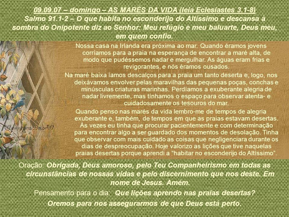 08.09.07 – sábado – OS DONS DE DEUS (leia 1 Coríntios 12.12-31) 1 Pedro 4.10 – Servi uns aos outros, cada um conforme o dom que recebeu, como bons despenseiros da multiforme graça de Deus.