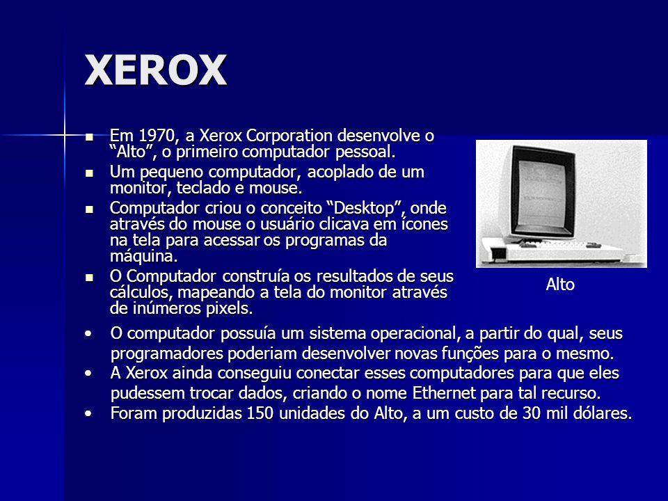 """XEROX Em 1970, a Xerox Corporation desenvolve o """"Alto"""", o primeiro computador pessoal. Em 1970, a Xerox Corporation desenvolve o """"Alto"""", o primeiro co"""