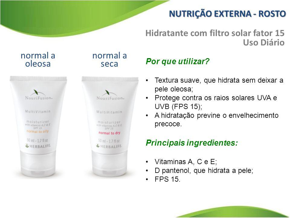 normal a oleosa Hidratante com filtro solar fator 15 Uso Diário normal a seca Por que utilizar.