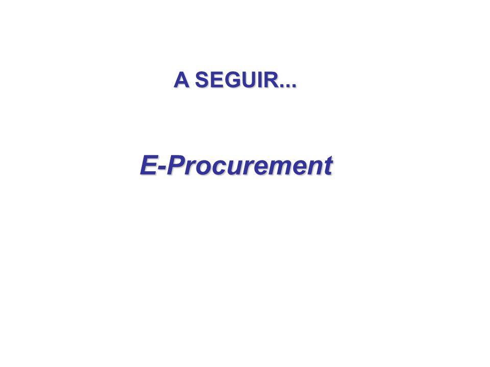 A SEGUIR... E-Procurement