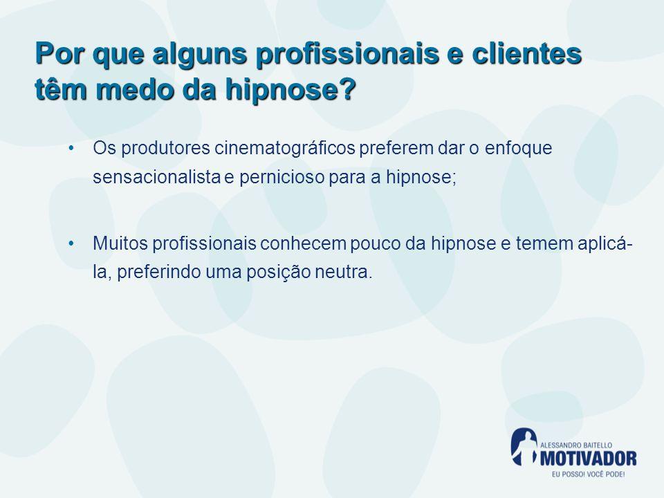 Por que alguns profissionais e clientes têm medo da hipnose.