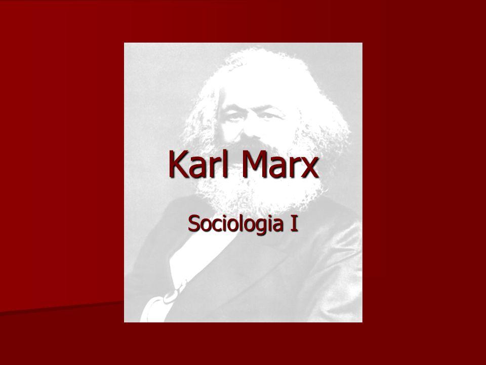 Karl Marx Sociologia I
