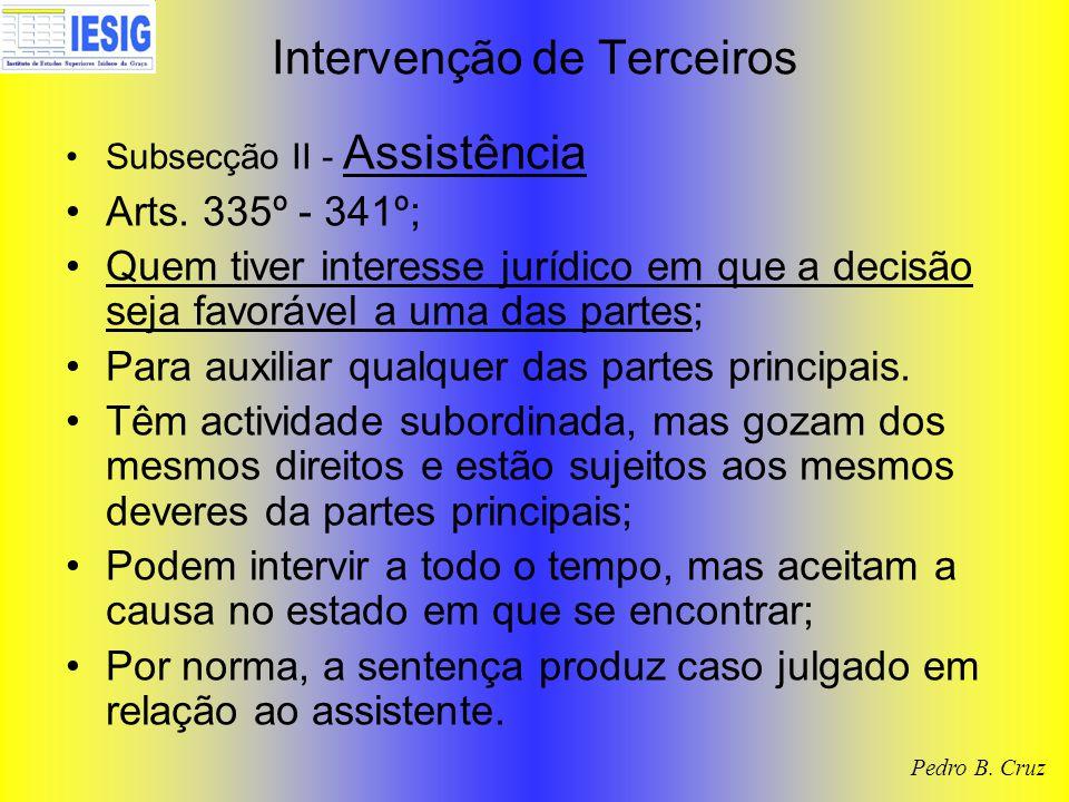 Intervenção de Terceiros Subsecção II - Assistência Arts.