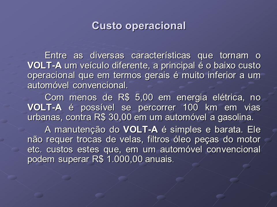 Custo operacional Entre as diversas características que tornam o VOLT-A um veículo diferente, a principal é o baixo custo operacional que em termos gerais é muito inferior a um automóvel convencional.