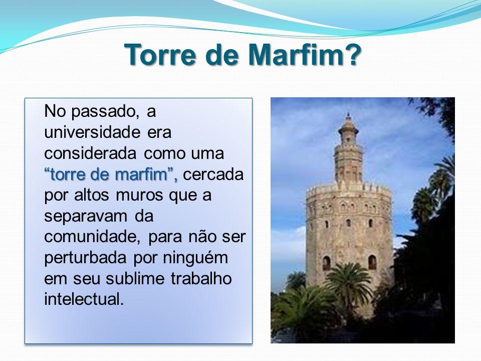 Torre de Marfim.