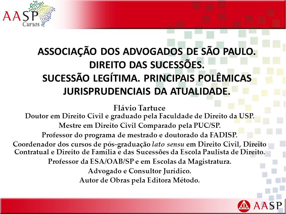 ASSOCIAÇÃO DOS ADVOGADOS DE SÃO PAULO.DIREITO DAS SUCESSÕES.