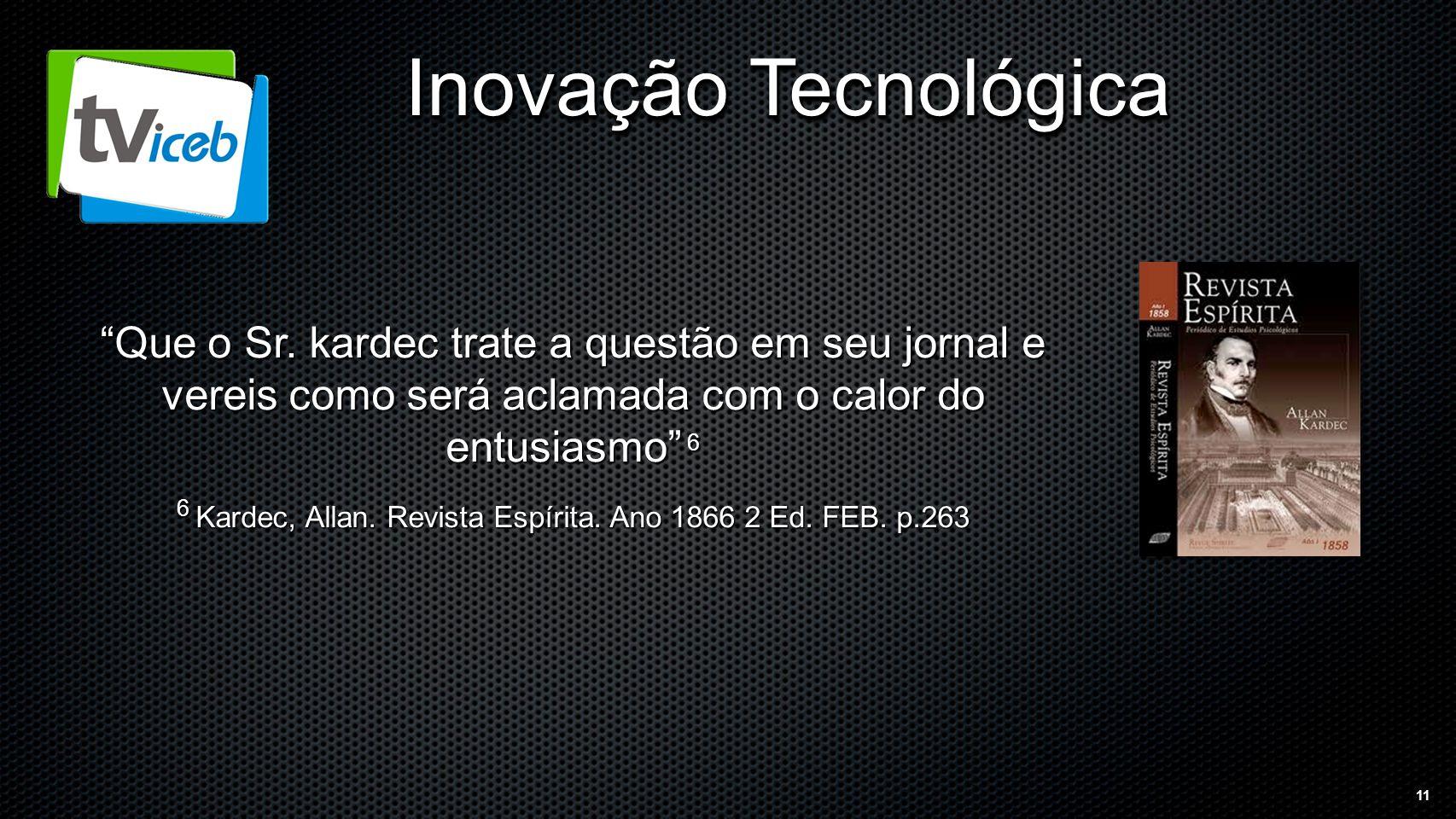 11 Inovação Tecnológica Que o Sr.