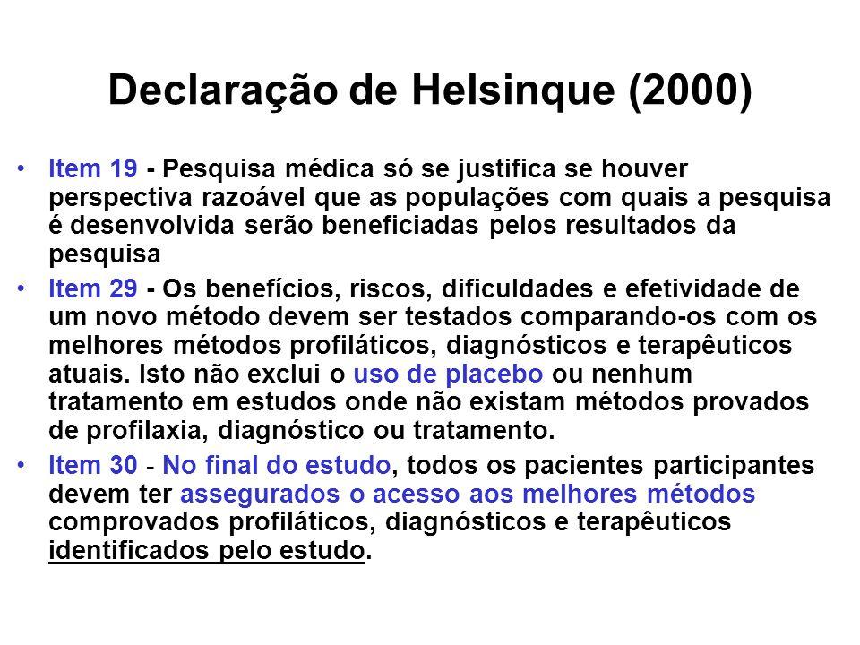 Declaração de Helsinque Nota de Esclarecimento: ensaios controlados por placebo A Associação Médica Mundial está preocupada com as diversas interpretações e possível confusão em relação a este parágrafo da Declaração de Helsinque (2000).