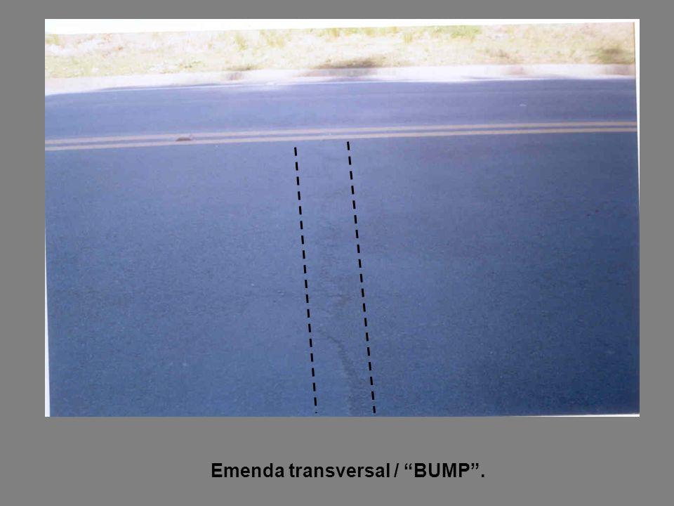 "Emenda transversal / ""BUMP""."