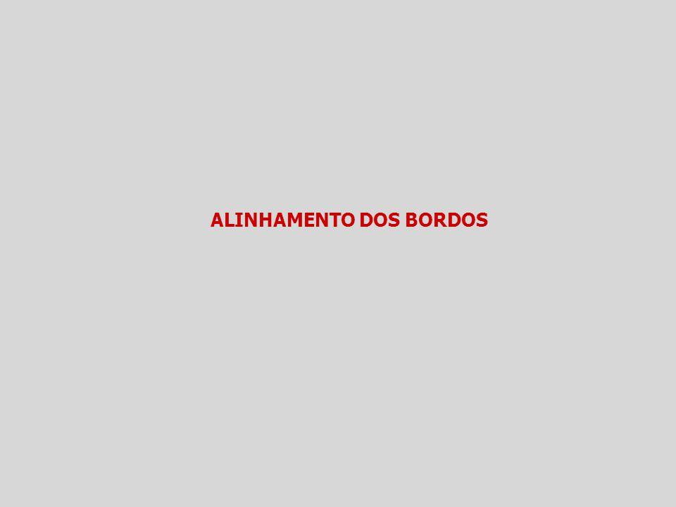ALINHAMENTO DOS BORDOS