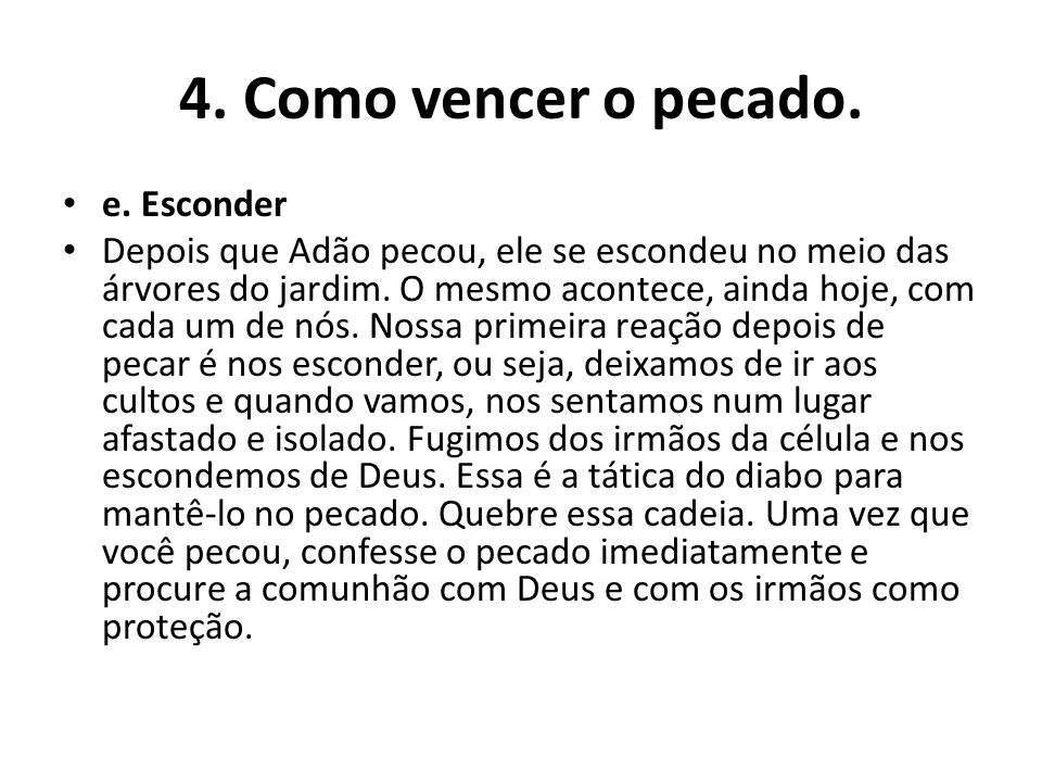 4.Como vencer o pecado. e.