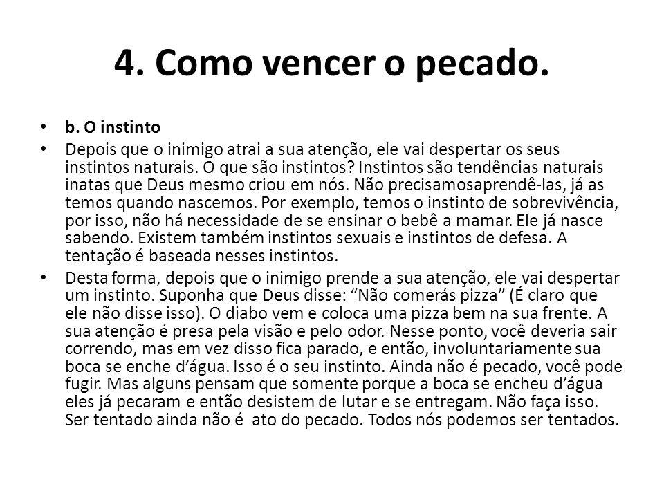 4.Como vencer o pecado. b.