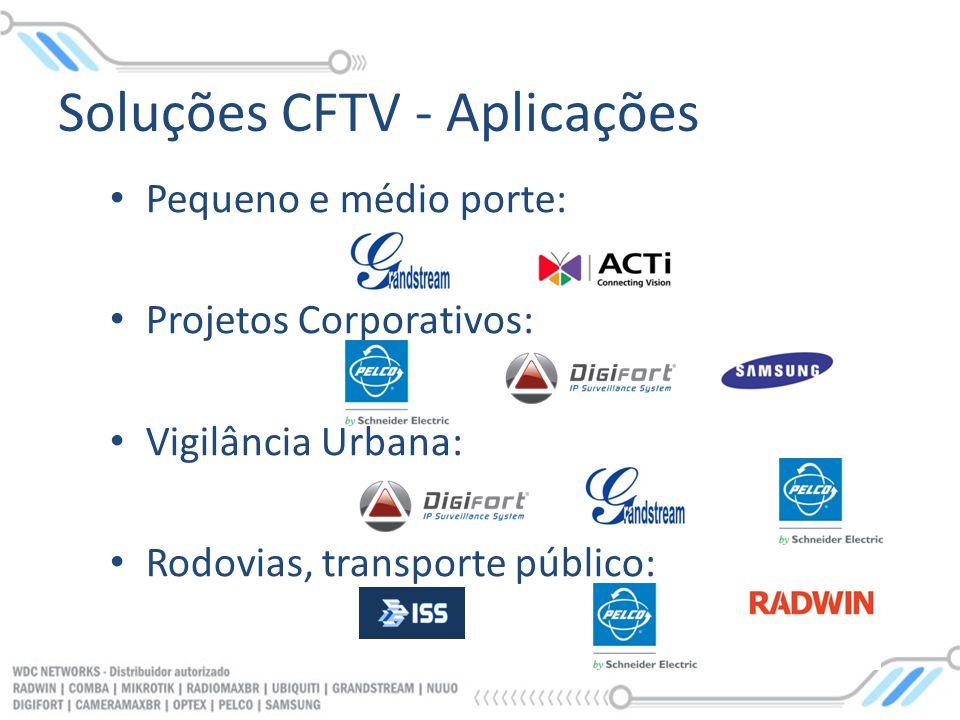 Pequeno e médio porte: Projetos Corporativos: Vigilância Urbana: Rodovias, transporte público: Soluções CFTV - Aplicações